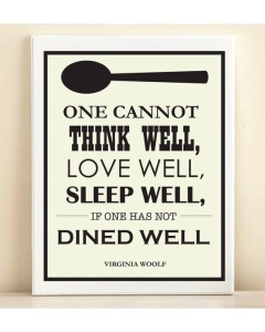 one-cannot-think-well-love-well-sleep-well-if-one-has-not-dined-well1